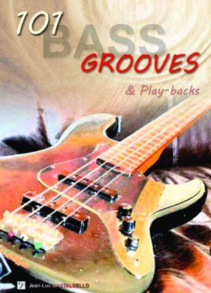 Couverture de 101 Bass Grooves - Jean Luc Gastaldello