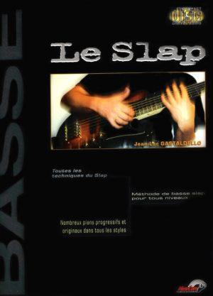 Le Slap - Jean Luc Gastaldello